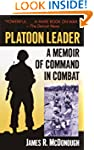 Platoon Leader: A Memoir of Command i...
