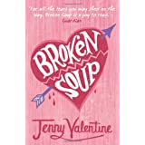 "Broken Soupvon ""Jenny Valentine"""