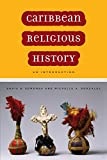 img - for Caribbean Religious History: An Introduction book / textbook / text book