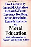img - for Moral Education: Five Lectures book / textbook / text book