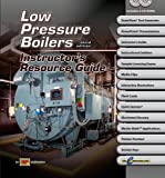 Low Pressure Boilers - Instructor's Resource Guide w/ExamView Pro - AT-4361