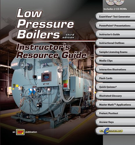 Low Pressure Boilers - Instructor's Resource Guide w/ExamView Pro - Amer Technical Pub - AT-4361 - ISBN: 0826943616 - ISBN-13: 9780826943613