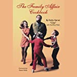 The Family Affair Cookbook | Kathy Garver,Geoffrey Mark