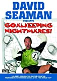 David Seaman Presents Goalkeeping Nightmares [DVD] [2003]