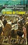 Le temps de l'Espagne : XVIe-XVIIe si...