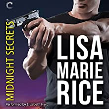 Midnight Secrets (       UNABRIDGED) by Lisa Marie Rice Narrated by Elizabeth Hart