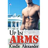 Up In Arms ~ Kindle Alexander