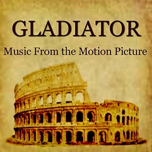 Gladiator (Music from the Motion Picture) (Pictures Of Gladiators)