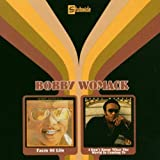 "Facts of Life/I Don't Know What the World Is Cominvon ""Bobby Womack"""