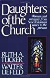 Daughters of the Church (0310457416) by Tucker, Ruth A.