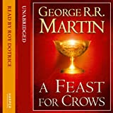 A Feast for Crows (Part One): Book 4 of A Song of Ice and Fire (Unabridged)