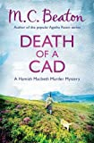 Death of a Cad (Hamish Macbeth) M.C. Beaton