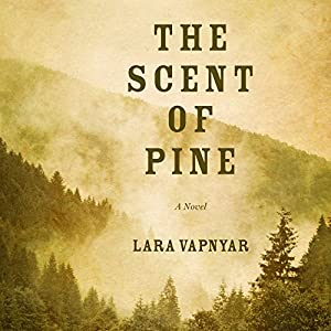 The Scent of Pine Audiobook
