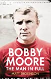 Book - Bobby Moore: The Man in Full