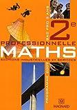 Maths 2e professionnelle, Bac pro 3 ans : Sections industrielles et services, programme 2009