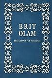 BRIT OLAM, Prayer Book for Noahides (Paperback)