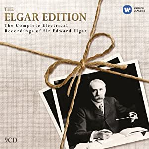 The Elgar Edition: The Complete Electrical Recordings of Sir Edward Elgar