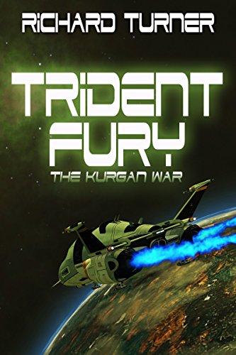 Book: Trident Fury (The Kurgan War Book 3) by Richard Turner