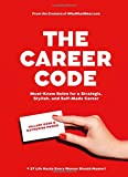 img - for The Career Code: Must-Know Rules for a Strategic, Stylish, and Self-Made Career book / textbook / text book