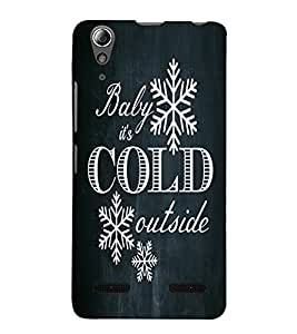 Baby its cold Back Case Cover for Lenovo A6000