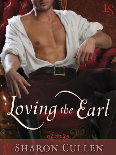 Loving the Earl: A Loveswept Historical Romance by Sharon Cullen