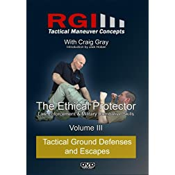 RGI Combatives - Volume III: Tactical Ground Defenses and Escapes