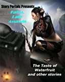img - for The Taste of Waterfruit and Other Stories (Story Portals) book / textbook / text book