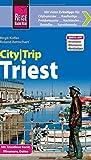 Reise Know-How CityTrip Triest: Reiseführer mit Faltplan und kostenloser Web-App