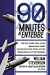 90 Minutes at Entebbe: The Full Insid...