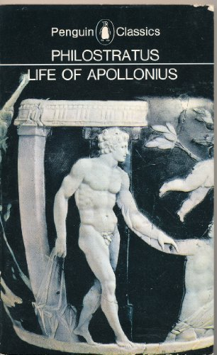 Life of Apollonius of Tyana. By Philostratus
