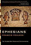 Ephesians: An Introduction and Commentary (083082989X) by Foulkes, Francis