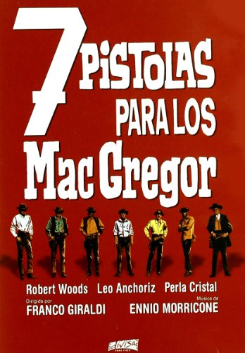 Siete Pistolas Para Los Macgregor [DVD]