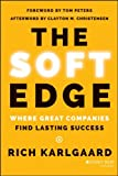 img - for The Soft Edge: Where Great Companies Find Lasting Success book / textbook / text book