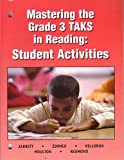 img - for MASTERING THE GRADE 3 TAKS IN READING: STUDENT ACTIVITIES book / textbook / text book