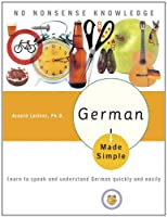 German Made Simple: Learn to speak and understand German quickly and easily (German Edition) from Broadway