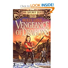 Vengeance of Dragons (Secret Texts) by Holly Lisle