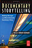 echange, troc Sheila Curran Bernard - Documentary Storytelling: Making Stronger and More Dramatic Nonfiction Films