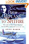 From Bi-planes to Spitfires: The Life...