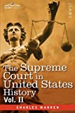 The Supreme Court in United States History, Vol. II (in three volumes) by Charles Warren