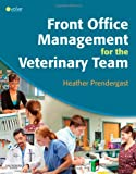 Front Office Management for the Veterinary Team, 1e