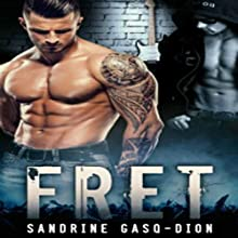 Fret: The Rock Series, Book 1 Audiobook by Sandrine Gasq-Dion Narrated by Klaus von Hohenloe