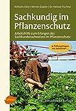 Image de Sachkundig im Pflanzenschutz: Arbeitshilfe zum Erlangen des Sachkundenachweises im Pflanze