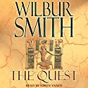 The Quest Audiobook by Wilbur Smith Narrated by Simon Vance