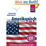 Amerikanisch 3 in 1: Amerikanisch, American Slang, Spanglish: (Kauderwelsch)