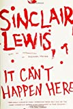 It Can't Happen Here (045121658X) by Lewis, Sinclair