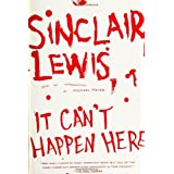 It Can't Happen Here ~ Sinclair Lewis