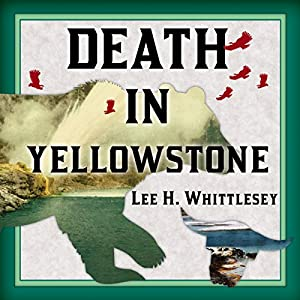Death in Yellowstone Audiobook