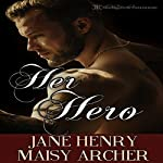 Her Hero: Boston Doms, Book 6 | Jane Henry,Maisy Archer