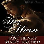 Her Hero: Boston Doms, Book 6 | Jane Henry, Maisy Archer