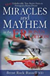 Miracles & Mayhem in the ER (Bonus Ed...